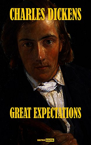 GREAT EXPECTATIONS - CHARLES DICKENS (WITH NOTES)(BIOGRAPHY)(ILLUSTRATED)