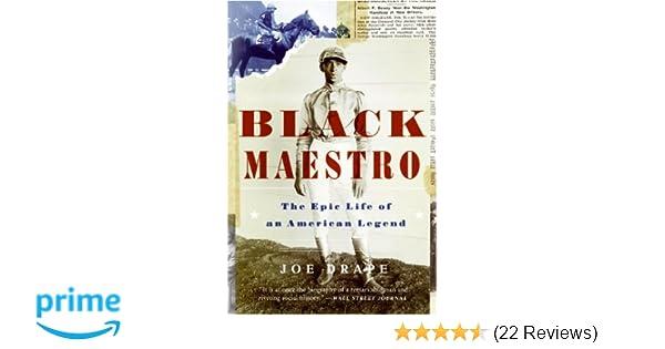 Black Maestro: The Epic Life of an American Legend: Joe