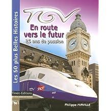 TGV, en route vers le futur