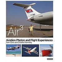AIR 3: Aviation Photos and Flight Experiences 2014