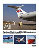 img - for AIR 3: Aviation Photos and Flight Experiences 2014 book / textbook / text book