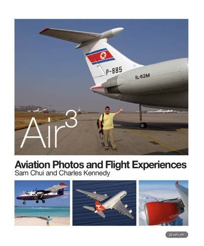 AIR 3: Aviation Photos and Flight Experiences 2014