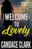 Welcome To Lovely (The Lovely Mystery Series Book 1)