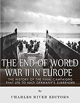 a history of world war ii in europe Learn about key events in history and their connections to today on may 7, 1945, germany signed an unconditional surrender at allied headquarters in reims, france, to take effect the following day, ending the european conflict of world war ii the new york times published an associated press story .