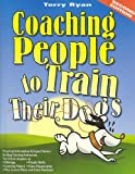 Coaching People to Train Their Dogs, Terry Ryan, 0974246425