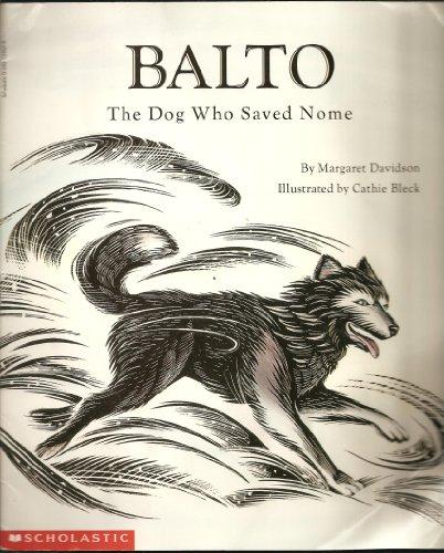 Balto: The dog who saved Nome