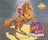 Annie Oakley: The American Legend (Rabbit Ears American Heroes & Legends)