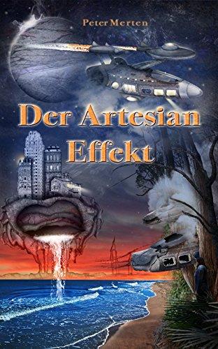 Der Artesian Effekt (Ein Artesian Roman) (German Edition)