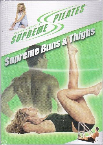 Ellen Croft's Supreme Pilates ~ Supreme Buns & Thighs (Ellen Pilates Croft)