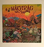 1979 Makvirag Folk Ensemble : Made in Hungary : Rare Hungarian Import : Hungaroton SPLX 18048 : Comes with a CD Transfer