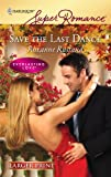 Save the Last Dance, Roxanne Rustand, 0373783280