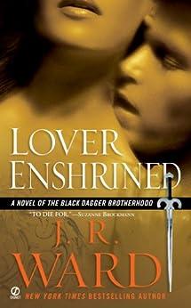 Lover Enshrined (Black Dagger Brotherhood, Book 6) by [Ward, J.R.]