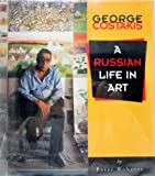 img - for George Costakis: A Russian Life in Art book / textbook / text book