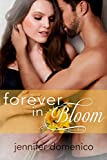 Turn Towards the Sun: Book Three- Forever in Bloom (The Sunflower Trilogy 3)