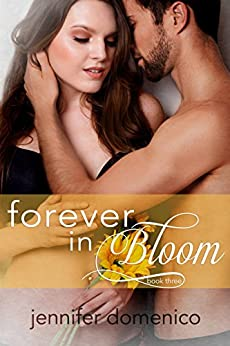 Turn Towards the Sun: Book Three- Forever in Bloom (The Sunflower Trilogy 3) by [Domenico, Jennifer]