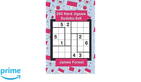 250 Hard Jigsaw Sudoku 6x6: Sudoku puzzle book for adults