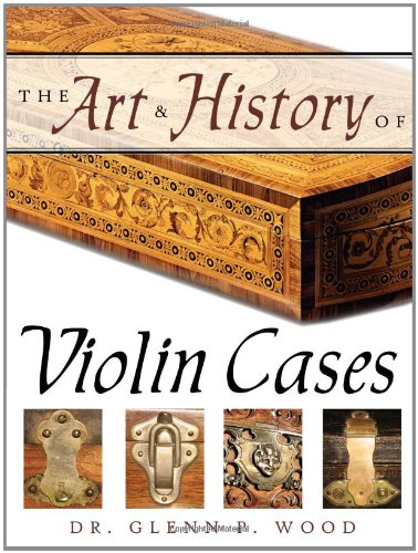 Download The Art & History of Violin Cases ebook