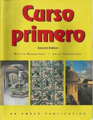 Curso Primero: Workbook for a First Course in Spanish 2nd (second) Edition by Wasserman, Marvin published by Amsco School Pubns Inc (2001)