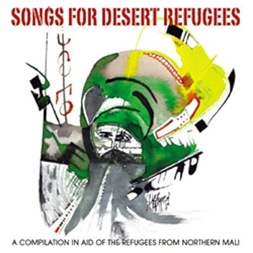 Songs for Desert Refugees - Refuge Desert