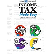 Income Tax Made Easy, Third Edition