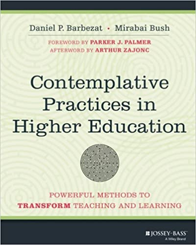 Contemplative practices in higher education powerful methods to contemplative practices in higher education powerful methods to transform teaching and learning 1st edition malvernweather Gallery