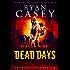 Dead Days: Season Nine (Dead Days Zombie Apocalypse Series Book 9)