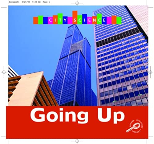 Going Up (City Science (Rourke))