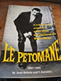 Le Petomane,1857-1945: a tribute to the unique act which shook and shattered the Moulin Rouge
