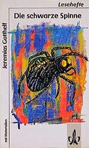 Die schwarze Spinne: ab Klasse 9 (Lesehefte für den Literaturunterricht)