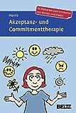 Akzeptanz- und Commitmenttherapie: 56 Bildkarten zum Erarbeiten von Werten und Zielen