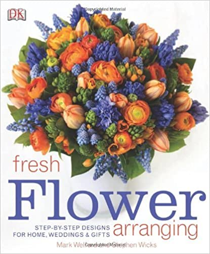 Download online By Dorling Kindersley - Fresh Flower Arranging (12/27/09) PDF, azw (Kindle), ePub