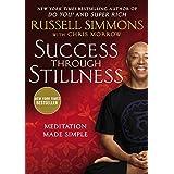 Success Through Stillness: Meditation Made Simple by Russell Simmons Chris Morrow(2014-08-28)