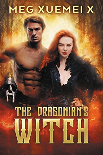 THE DRAGONIAN'S WITCH (The First Witch Book 1) by [Xuemei X, Meg]