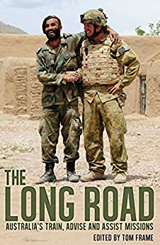 The Long Road  : Australia's train, advise and assist missions