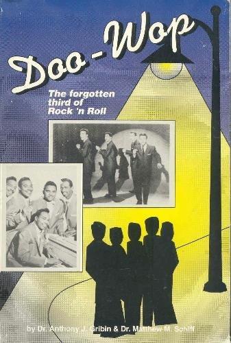 Doo-Wop: The Forgotten Third Of Rock 'N Roll