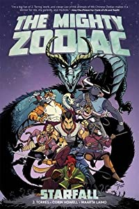 The Mighty Zodiac Volume 1: Starfall Paperback – March 28, 2017 by J. Torres (Author), Corin Howell (Artist), Maarta Laiho (Artist)