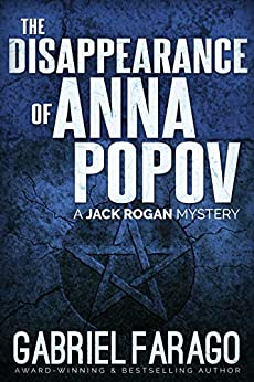 The Disappearance Of Anna Popov by Gabriel Farago ebook deal