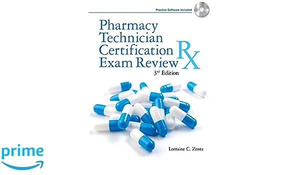 pharmacy technician certification exam review: lorraine zentz ...