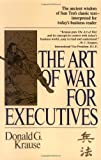 img - for The Art of War for Executives by Donald G. Krause (1995-02-01) book / textbook / text book