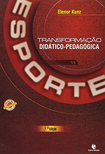 Transformação Didático- Pedagógica do Esporte