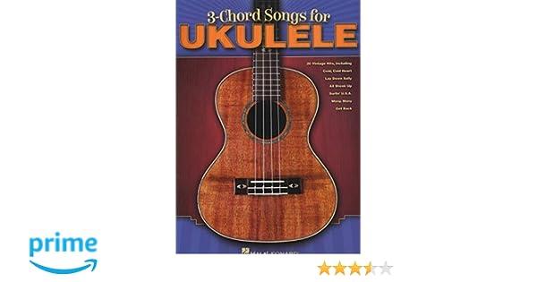 Amazon 3 Chord Songs For Ukulele 0884088548575 Hal Leonard