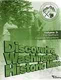 Discovering Washington's Historic Mines Vol. 3