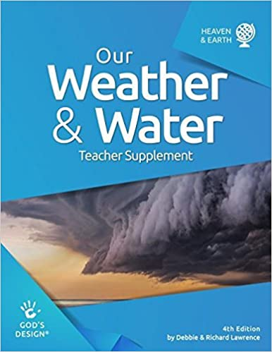 Book Our Weather & Water Teacher Supplement (God's Design) by Debbie & Richard Lawrence (2016-02-01)
