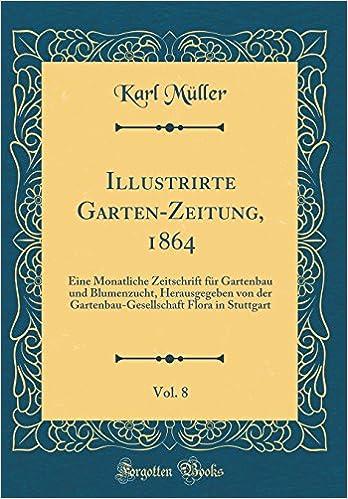 Gartenbau Stuttgart illustrirte garten zeitung 1864 vol 8 eine monatliche