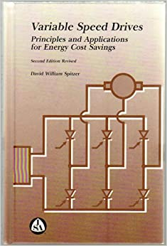 Book Variable Speed Drives: Principles and Applications for Energy Cost Savings