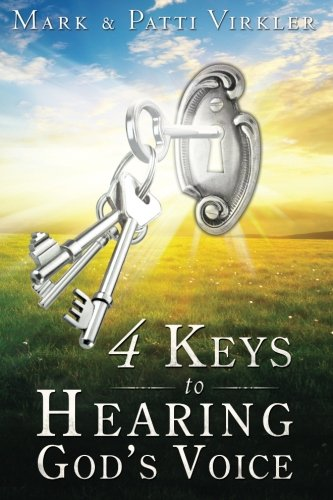 4 Keys to Hearing God