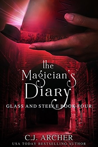the-magicians-diary-glass-and-steele-book-4