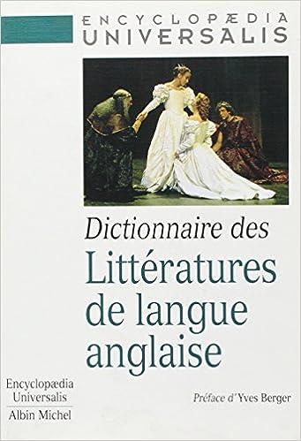 Lire Dictionnaire des littératures de langue anglaise epub pdf