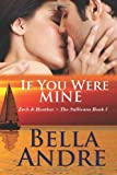 If You Were Mine, Bella Andre, 1938127234