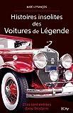 Histoires insolites des voitures de légende